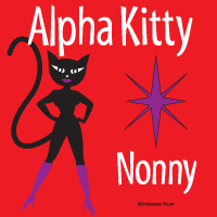 Alpha Kitty — Nonny EP Cover Art